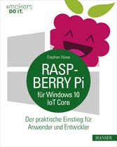 Raspberry Pi für Windows 10 IoT Core - Der prak...