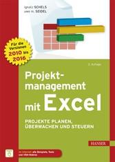 Projektmanagement mit Excel - Projekte planen, ...