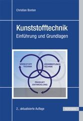 Kunststofftechnik - Einführung und Grundlagen