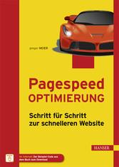 Pagespeed Optimierung - Schritt für Schritt zur...