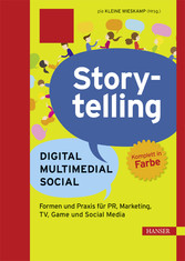 Storytelling: Digital - Multimedial - Social - ...