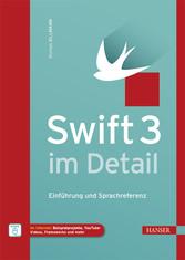 Swift 3 im Detail - Einführung und Sprachreferenz