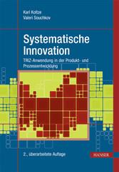 Systematische Innovation - TRIZ-Anwendung in de...