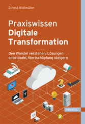 Praxiswissen Digitale Transformation - Den Wand...