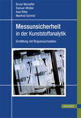 Messunsicherheit in der Kunststoffanalytik - Er...