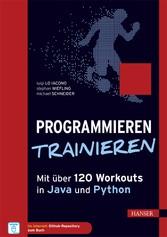 Programmieren trainieren - Mit über 100 Workout...