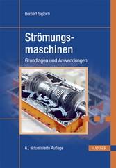 Strömungsmaschinen - Grundlagen und Anwendungen