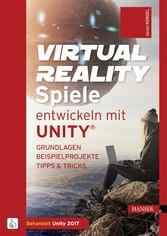 Virtual Reality-Spiele entwickeln mit Unity® - ...