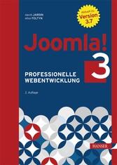 Joomla! 3 - Professionelle Webentwicklung. Aktu...