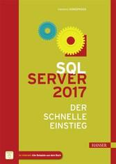 SQL Server 2017 - Der schnelle Einstieg