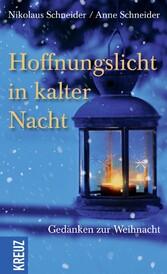 Hoffnungslicht in kalter Nacht - Gedanken zur W...