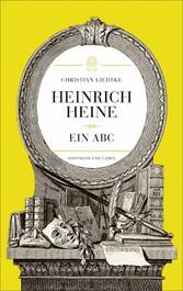 Heinrich Heine - Ein ABC
