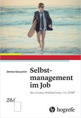 Selbstmanagement im Job - Berufliches Wohlbefin...