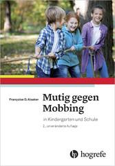 Mutig gegen Mobbing - in Kindergarten und Schule
