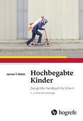 Hochbegabte Kinder - Das große Handbuch für Eltern