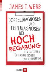 Doppeldiagnosen und Fehldiagnosen bei Hochbegab...
