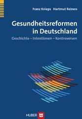 Gesundheitsreformen in Deutschland - Geschichte...