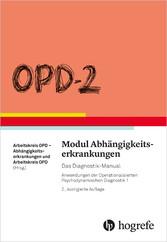 OPD-2 Modul Abhängigkeitserkrankungen - Das Dia...