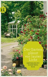 »Der Garten glänzt vor lauter Licht« - Gartengl...