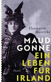 Maud Gonne - Ein Leben für Irland