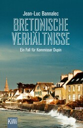 Bretonische Verhltnisse - Ein Fall fr Kommissar Dupin