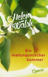 Ein mallorquinischer Sommer - Roman