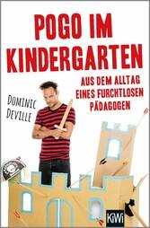 Pogo im Kindergarten - Aus dem Alltag eines fur...