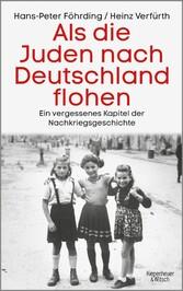 Als die Juden nach Deutschland flohen - Ein ver...