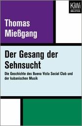 Der Gesang der Sehnsucht - Die Geschichte des B...