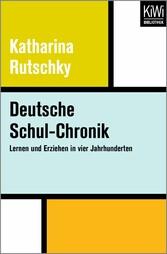Deutsche Schul-Chronik - Lernen und Erziehen in...