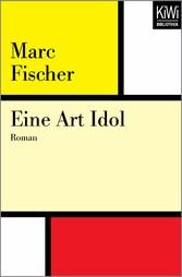 Eine Art Idol - Roman