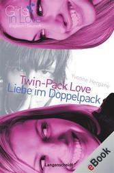 Twin-Pack Love - Liebe im Doppelpack