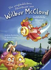 Die unglaublichen Abenteuer von Wilbur McCloud:...