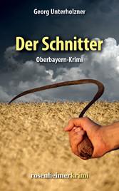Der Schnitter - Oberbayern-Krimi