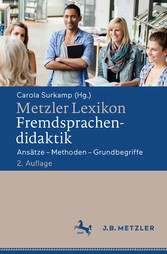Metzler Lexikon Fremdsprachendidaktik - Ansätze...