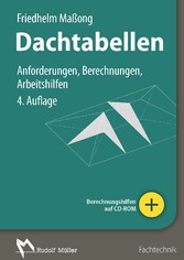 Dachtabellen - Anforderungen, Berechnungen, Arb...