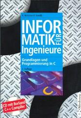 Informatik für Ingenieure - Grundlagen und Prog...