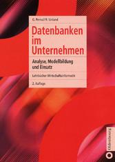 Datenbanken im Unternehmen - Analyse, Modellbil...