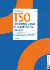 TSO - Time Sharing Option im Betriebssystem z/O...