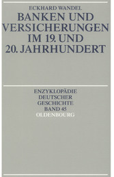 Banken und Versicherungen im 19. und 20. Jahrhu...