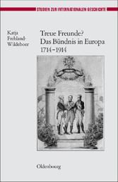 Foto 4 Treue Freunde? Das Bündnis in Europa 1714-1914