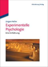 Experimentelle Psychologie - Eine Einführung