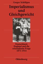 Imperialismus und Gleichgewicht - Deutschland, ...