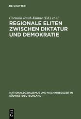 Regionale Eliten zwischen Diktatur und Demokrat...