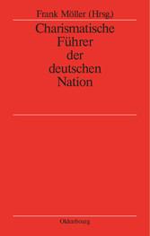 Charismatische Führer der deutschen Nation