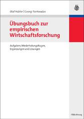 Übungsbuch zur empirischen Wirtschaftsforschung...