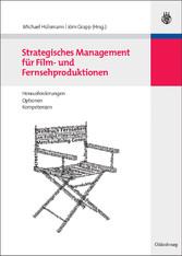 Strategisches Management für Film- und Fernsehp...
