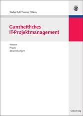 Ganzheitliches IT-Projektmanagement - Wissen, P...