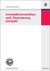 Immobilieninvestition und -finanzierung kompakt