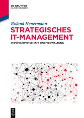 Strategisches IT-Management in Privatwirtschaft...
